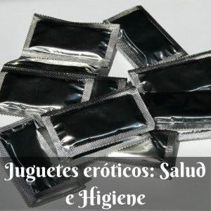 Juguetes eroticos, salud e higiene - Preservativos, lubricantes y demás juguetes sexuales higiénicos
